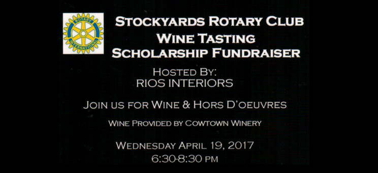Stockyards Rotary Club Wine Tasting Scholarship Fundraiser